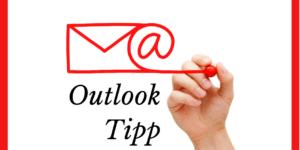 Outlook Tipp Vorlage erstellen